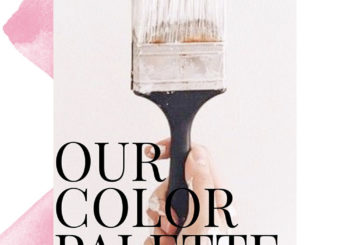 wedding wednesday no. 5 // our color palette